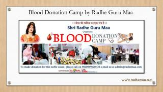 Blood Donation Camp by Radhe Guru Maa