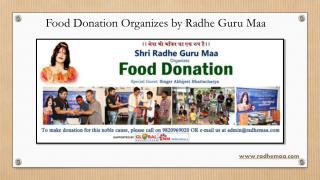 Food Donation Organizes by Radhe Guru Maa