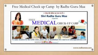 Free Medical Check up Camp by Radhe Guru Maa