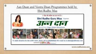 Aan Daan and Vastra Daan Programmes held by Shri Radhe Maa