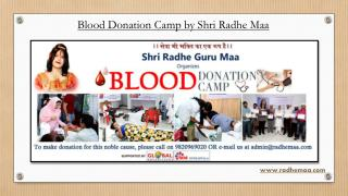 Blood Donation Camp by Shri Radhe Maa