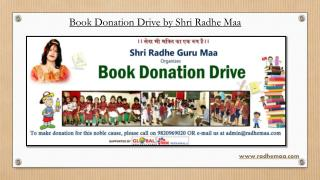 Book Donation Drive by Shri Radhe Maa