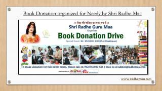 Book Donation organized for Needy by Shri Radhe Maa