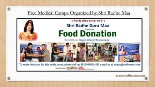 Free Medical Camps Organized by Shri Radhe Maa