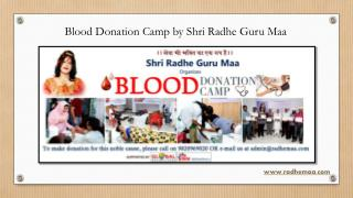 Blood Donation Camp by Shri Radhe Guru Maa