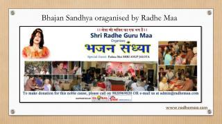 Bhajan Sandhya Oraganised by Radhe Maa