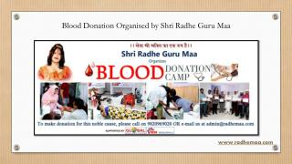 Blood Donation Organised by Shri Radhe Guru Maa
