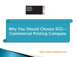 Why You Should Choose SCG—Commercial Printing Company
