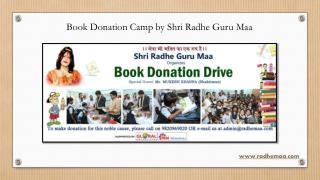 Book Donation Camp by Shri Radhe Guru Maa