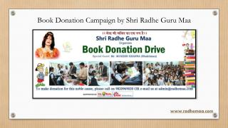 Book Donation Campaign by Shri Radhe Guru Maa