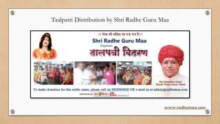 Taalpatri Distribution by Shri Radhe Guru Maa