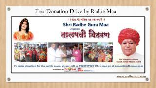 Flex Donation Drive by Radhe Maa