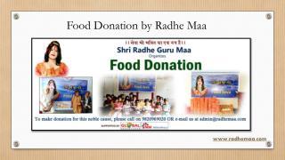 Food Donation by Radhe Maa