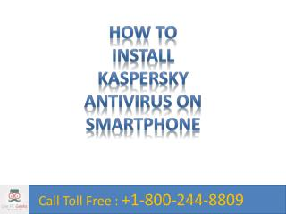 How to Install Kaspersky Antivirus on Smartphone