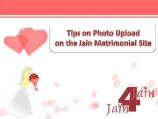 Tips on Photo Upload on the Jain Matrimonial Site