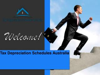 Tax Depreciation Schedules Australia  for investment profits.