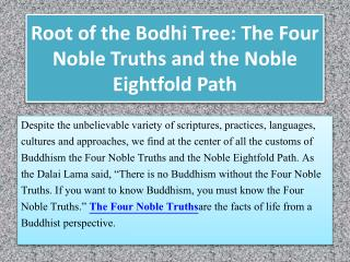 Root of the Bodhi Tree: The Four Noble Truths and the Noble Eightfold Path