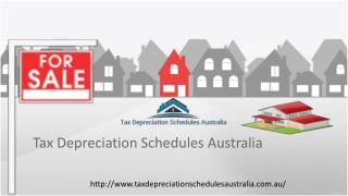 Tax Depreciation Schedules Australia gives Property Tax.