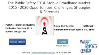 The Public Safety LTE & Mobile Broadband Market: 2015 – 2030