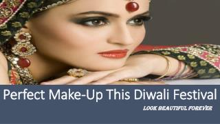Perfect Make-Up This Diwali Festival