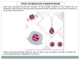 PINK TOURMALINE FASHION BLISS