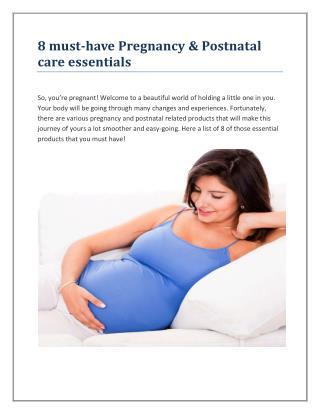 8 must have pregnancy & postnatal care essentials
