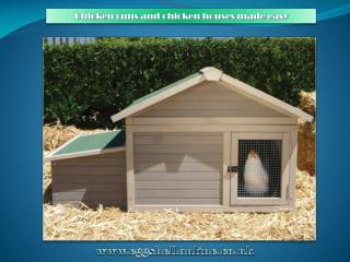 Chicken runs and chicken houses made easy