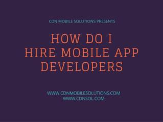 How Do I Hire Mobile App Developer for My Company?