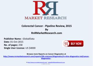 Colorectal Cancer Pipeline Review 2015