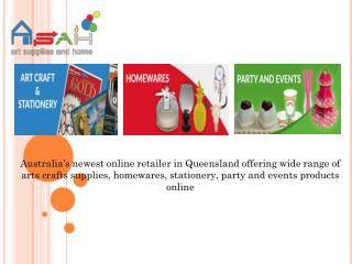 Art-Craft and Stationery, Homewares and Party Supplies Queensland
