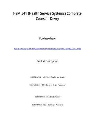 HSM 541 (Health Service Systems) Complete Course � Devry