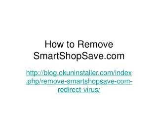 Remove SmartShopSave.com Redirect Virus