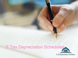 Hire Tax Depreciation Specialists with E Tax depreciation Schedules