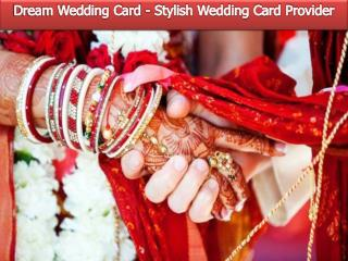 Dream Wedding Card - Stylish Wedding Card Provider