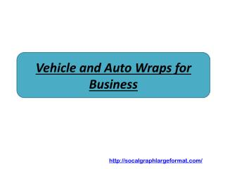 Vehicle and Auto Wraps for Business