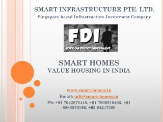 Smart Homes Value Housing in India.