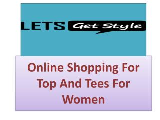Online shopping with lets get style|Online shopping women wear collection- letsgetstyle.com