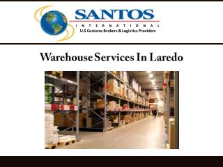 Warehouse Services In Laredo