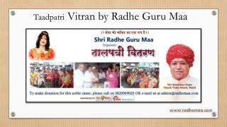 Taadpatri Vitran by Radhe Guru Maa