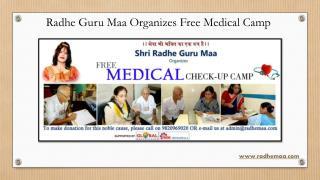 Radhe Guru Maa Organizes Free Medical Camp