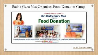 Radhe Guru Maa Organizes Food Donation Camp