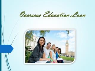 Overseas education loan : Ways to fund for overseas education