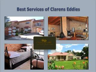 Best services of clarens eddies for accommodation