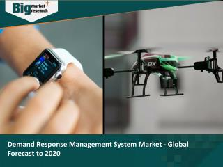Demand Response Management System Market - Global Forecast to 2020