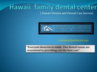 Hawaii Dentist and Dental Care Service