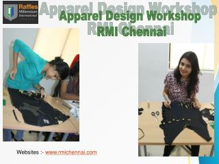 Join RMI Chennai To Become a Successful Apparel Designer