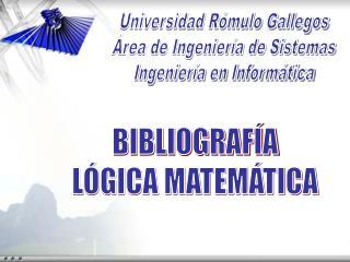Universidad R mulo Gallegos  rea de Ingenier a de Sistemas Ingenier a en Inform tica