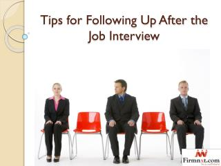 Tips for Following Up After the Job Interview