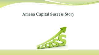 Amena Capital Success Story