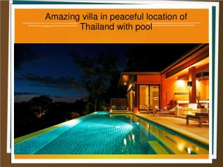 Amazing villa in peaceful location of Thailand with pool